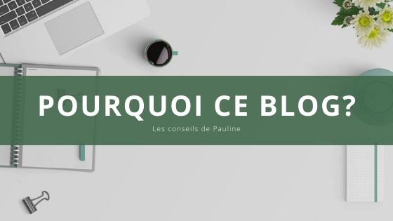 Pourquoi ce blog?